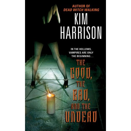 The Good, the Bad, and the Undead - eBook