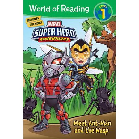 World of Reading Super Hero Adventures: Meet Ant-Man and the Wasp (Level 1) (Who Are The Female Superheroes)