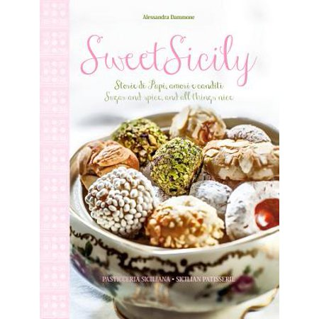 Sweet Sicily : Sugar and Spice, and All Things (Sugar And Spice And All Things Nice Poem)