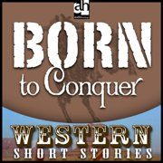 Born to Conquer - Audiobook