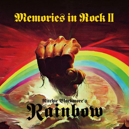 Ritchie Blackmore's Rainbow - Memories In Rock Ii -