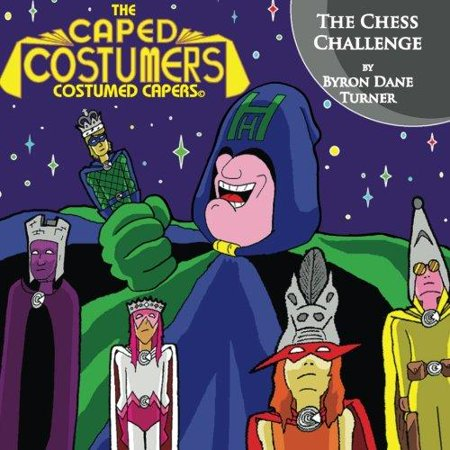 The Caped Costumers Costumed Capers  The Chess Challenge