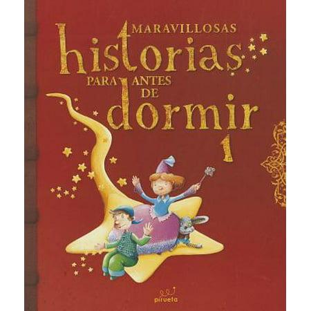 Maravillosas Historias Para Antes de Dormir. Vol 1 (Historias Para Halloween De Terror)