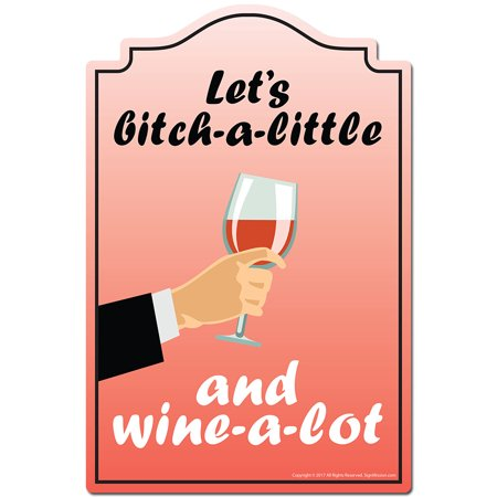 Let s Bitch a little And Wine a lot 3 pack of Vinyl Decal Stickers