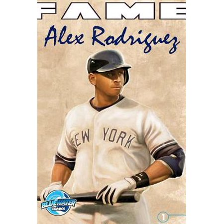 FAME: Alex Rodriguez - eBook