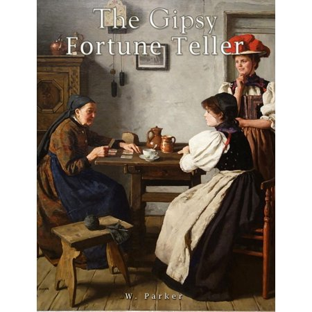 The Gipsy Fortune Teller - eBook