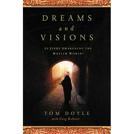 Dreams and Visions : Is Jesus Awakening the Muslim - Jesus Is The Light Halloween