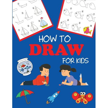How to Draw for Kids : Learn to Draw Step by Step, Easy and (Easy Drawings Of Butterflies Step By Step)