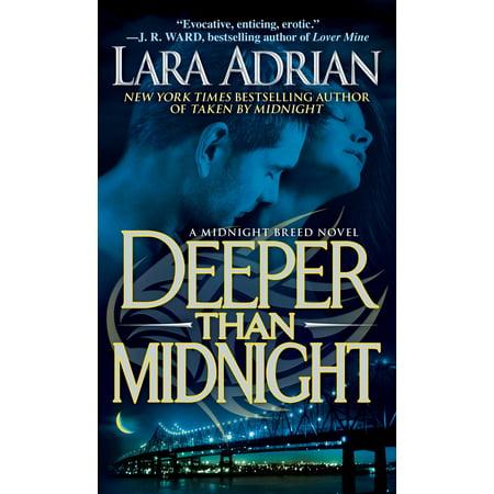 Deeper Than Midnight : A Midnight Breed Novel (The Deeper The Ocean The Deeper The Pain)