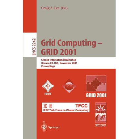 Grid Computing   Grid 2001   Second International Workshop  Denver  Co  Usa  November 12  2001 Proceedings