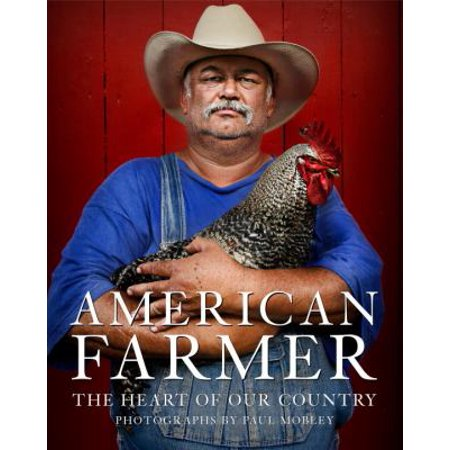 American Farmer  The Heart Of Our Country