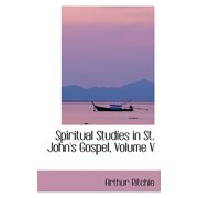 Spiritual Studies in St. John's Gospel, Volume V
