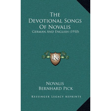 The Devotional Songs of Novalis : German and English (1910)