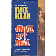 Anvil Of Hell (Super Bolan) [Mar 01, 1988] Pendleton, Don