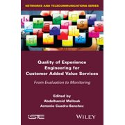 Quality of Experience Engineering for Customer Added Value Services - eBook