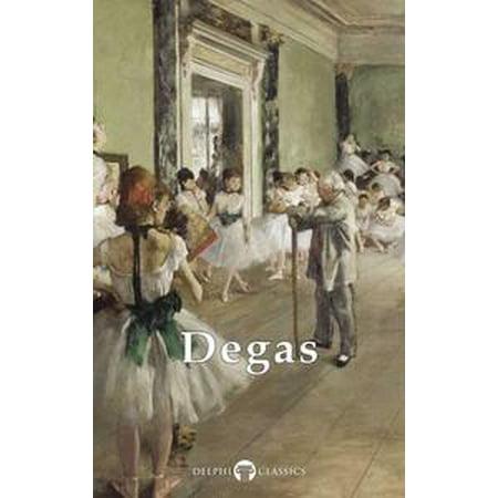 Complete Works of Edgar Degas (Delphi Classics) -