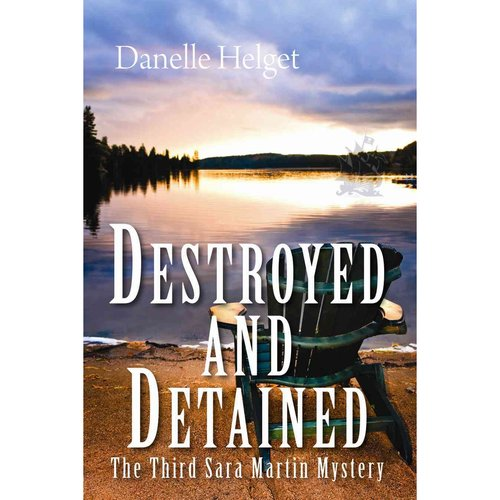 Destroyed and Detained