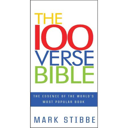 The 100 Verse Bible: The Essence of the World's Most Popular Book Most Popular Bible Verses