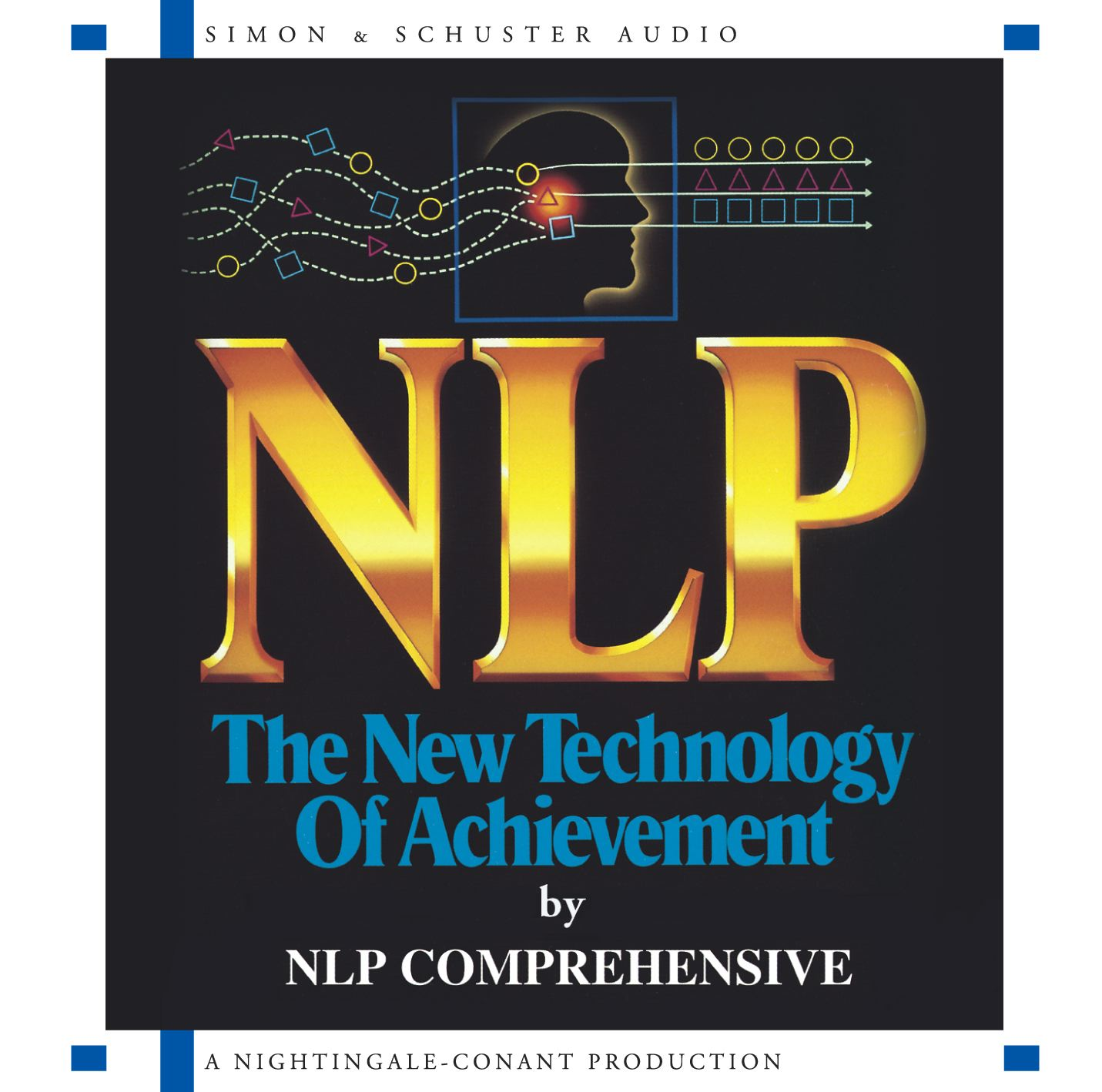 Nlp : The New Technology of Achievement
