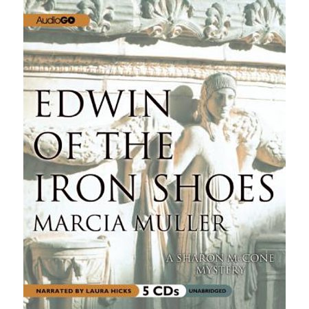 Edwin of the Iron Shoes by Marcia Muller Unabridged 2012 CD ISBN- 9781609983635 ()
