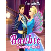 Barbie Coloring Book for Adults: Barbie Princes Coloring Book With Perfect Images For All Ages (Exclusive Coloring Pages For Girls) (Paperback)