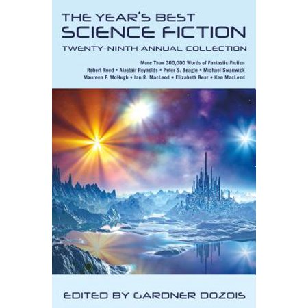 The Year's Best Science Fiction: Twenty-Ninth Annual Collection -