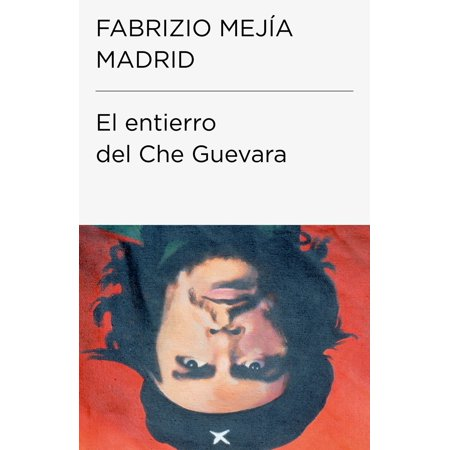 El entierro del Che Guevara (Colección Endebate) - Volumen - eBook - Che Guevara Costume Halloween