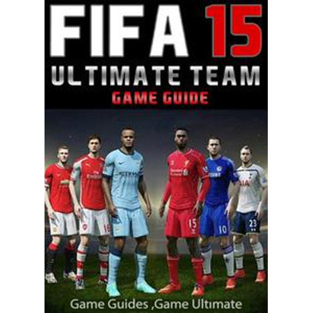 Fifa 15 Ultimate Team: Coins, Tips, Cheats, Download, Game Guides - eBook (Fifa 15 Halloween)