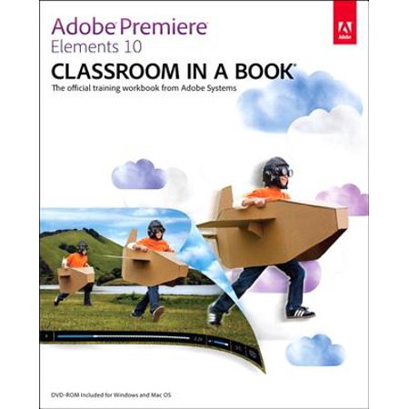 Adobe Premiere Elements 10 Classroom in a Book - eBook