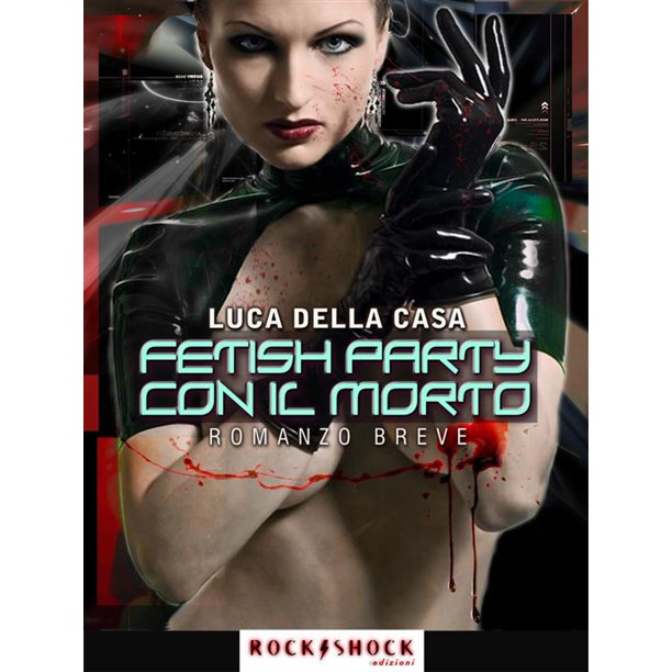 Fetish party con il morto - eBook