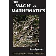 The Magic of Mathematics (Paperback)