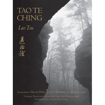 Tao Te Ching : Updated with Over 100 Photographs by Jane (Thoughts From The Tao Te Ching Summary)
