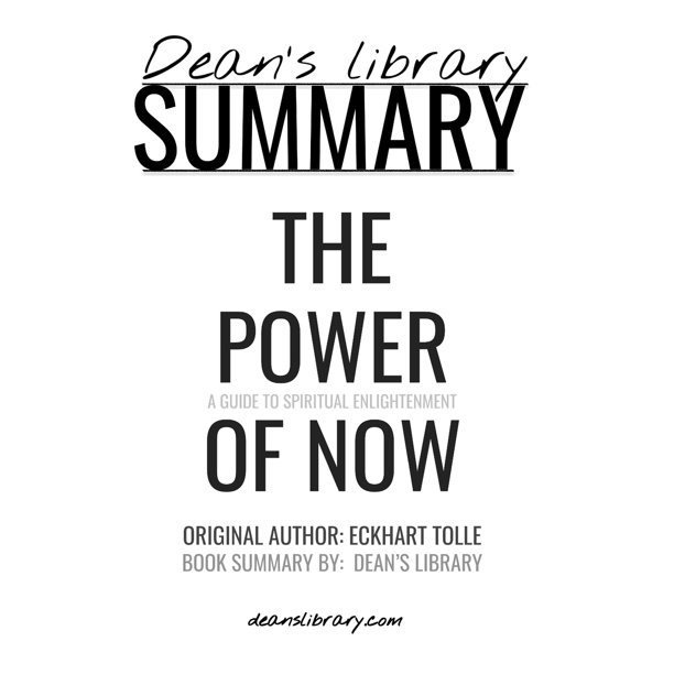 Summary : The Power of Now by Eckhart Tolle: A Guide to