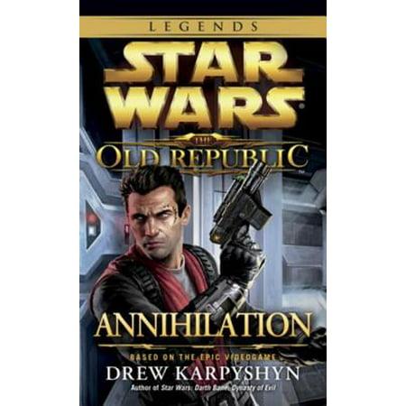 Annihilation: Star Wars Legends (The Old Republic) -