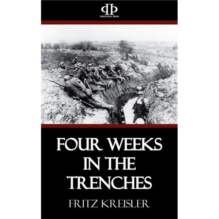 Four Weeks in the Trenches - eBook Fritz Kreisler Violin