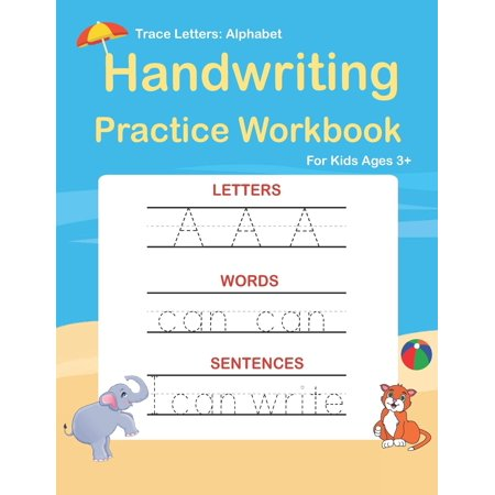 Trace Letters: Alphabet Handwriting Practice workbook for kids: Preschool writing Workbook with Sight words for Pre K, Kindergarten and Kids Ages 3-5. ABC print handwriting book (Trace Adkins Words Get In The Way)