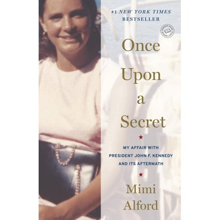 Once Upon a Secret : My Affair with President John F. Kennedy and Its Aftermath - John F Kennedy Halloween