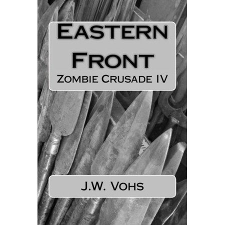 Eastern Front  Zombie Crusade Iv