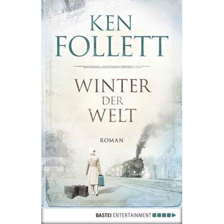 Winter der Welt - eBook (Ken Follett Winter Of The World Ebook)