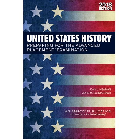 United States History : Preparing for the Advanced Placement Examination, 2018 Edition