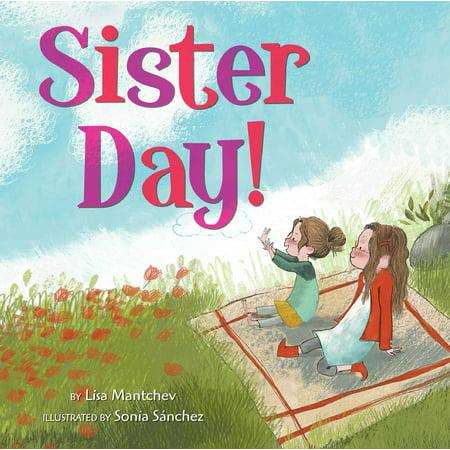 Sister Day! By Lisa Mantchev - image 4 de 4