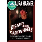 Kismet and Cartwheels - eBook