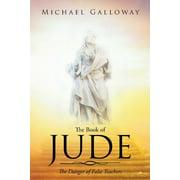 The Book of Jude : The Danger of False Teachers (Paperback)