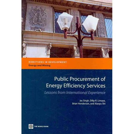 Public Procurement Of Energy Efficiency Services  Lessons From International Experience
