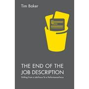 The End of the Job Description (Paperback)