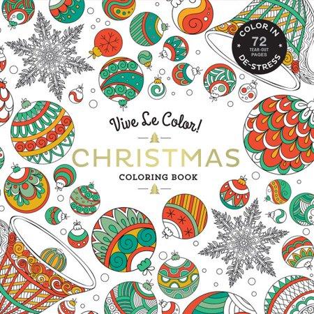 Vive Le Color! Christmas: Adult Coloring Book: Color In; de-Stress (72 Tear-Out Pages)