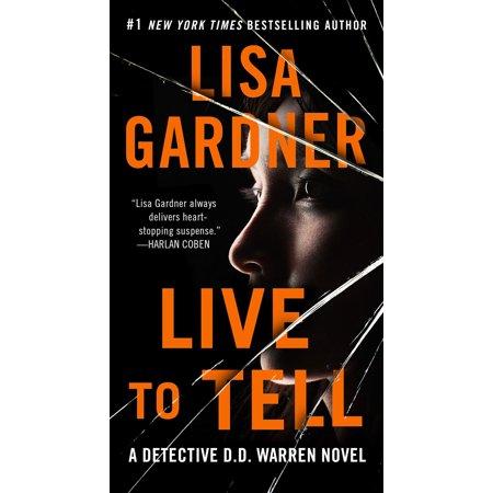 Live to Tell: A Detective D. D. Warren Novel (Best Female Detective Novels)