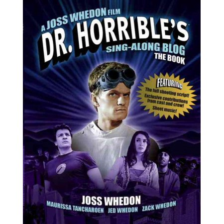 Dr  Horribles Sing Along Blog The Book