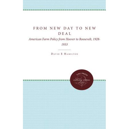 Deal Of A Day (From New Day to New Deal : American Farm Policy from Hoover to Roosevelt,)