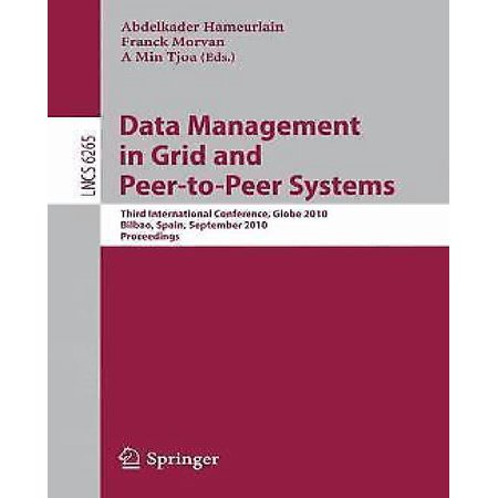 Data Management In Grid And Peer To Peer Systems  Third International Conference  Globe 2010  Bilbao  Spain  September 1 2  2010  Proceedings